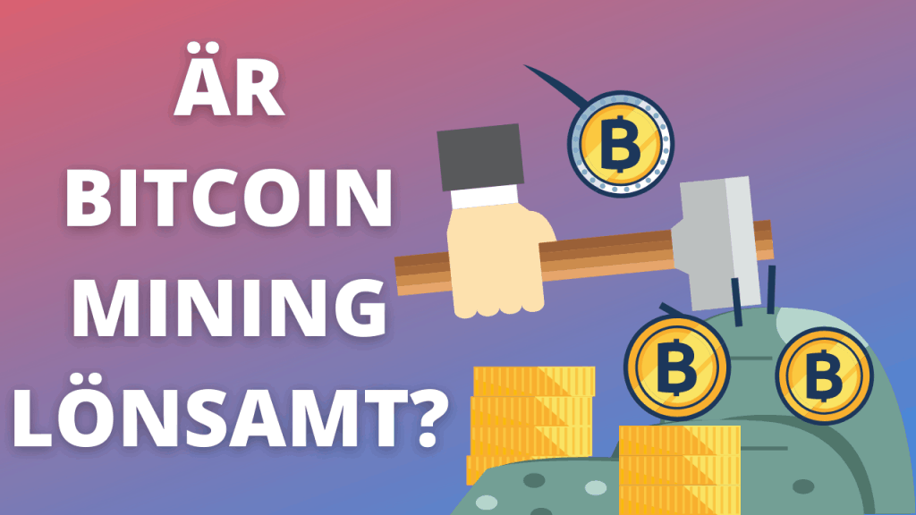 är bitcoin mining lönsamt