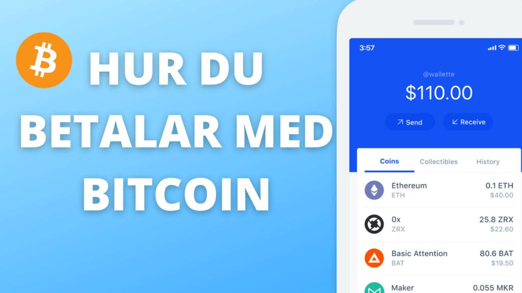hur betalar man med bitcoin